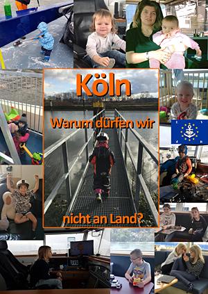 Binnenschiffer-Kinder fragen, warum dürfen wir in Köln nicht an Land?